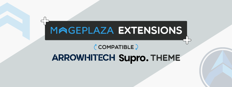 Mageplaza extensions and ArrowHiTech Supro themes - Full compatibility with Exclusive offers
