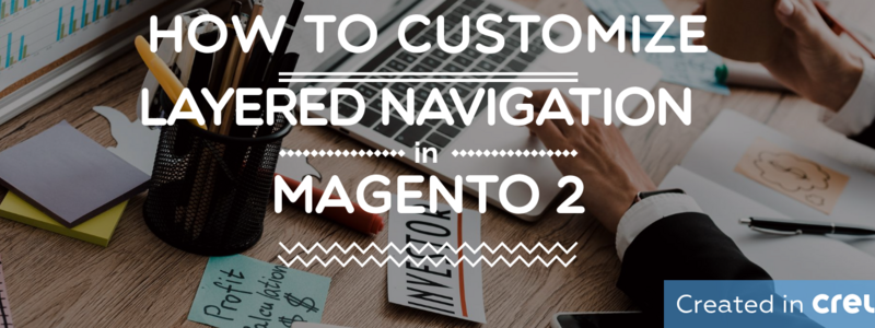 How to custom layered navigation in Magento 2
