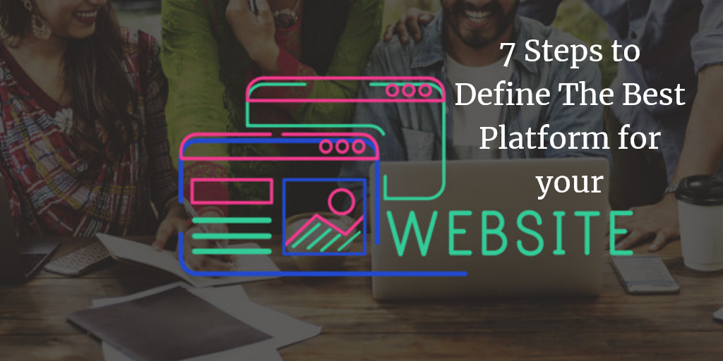 How to define the best platform for your website
