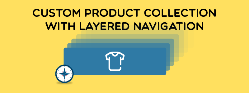 Magento 2 custom product collection with layered navigation