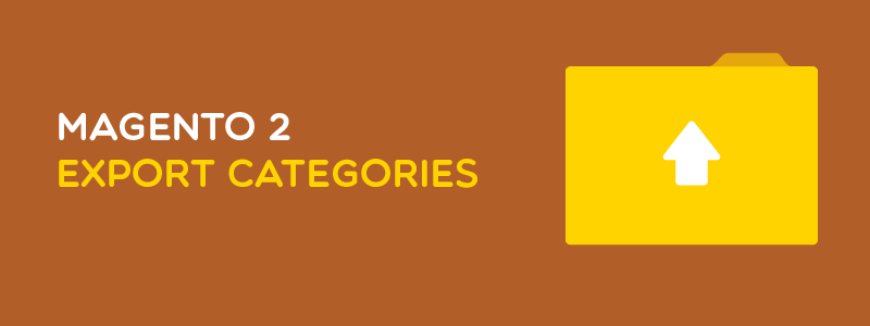 How to Export Categories in Magento 2
